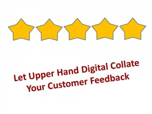 Upper Hand Digital Collating Customer Feedback