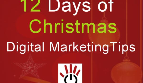 12 days of Christmas Digital Marketing Tips