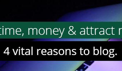 4 vital reasons to blog
