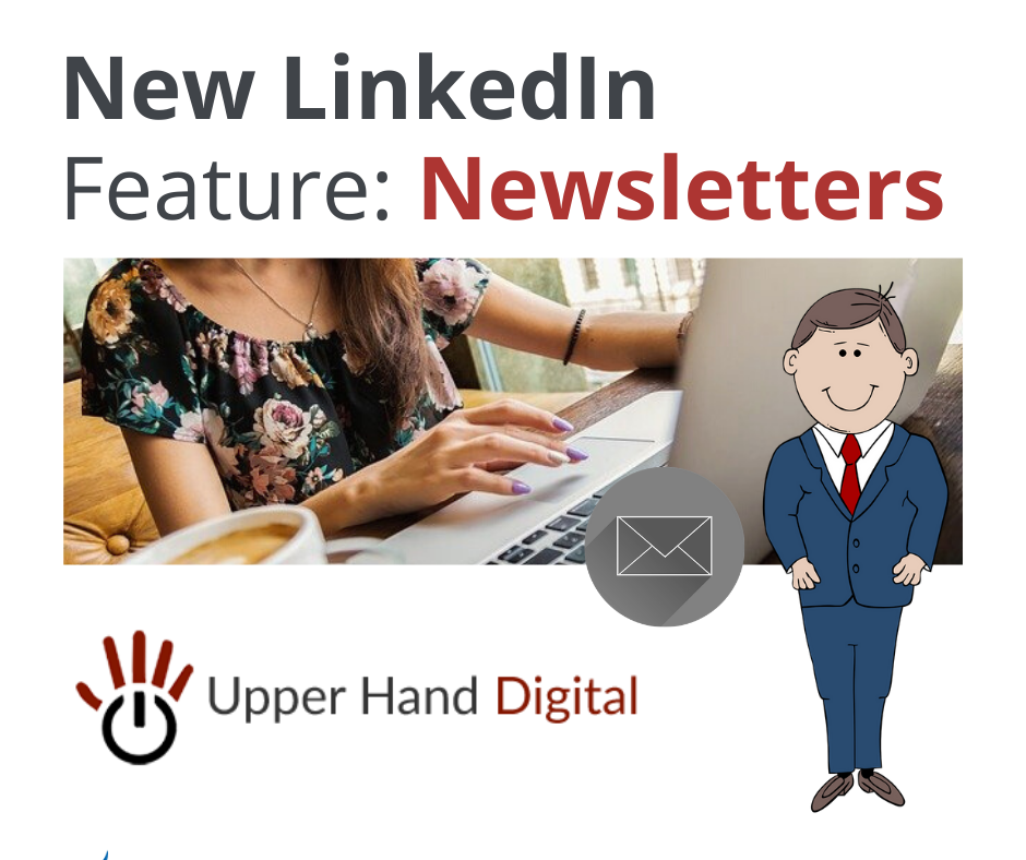 A picture of a lady on a laptop and a cartoon man. Graphic reads: New LinkedIn Feature: Newsletters